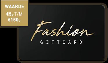 Fashion Giftcard - dé winkel cadeaukaart